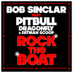 SINCLAR, Bob feat PITBULL/DRAGONFLY/FATMAN SCOOP - Rock The Boat (Front Cover)