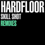 Skill Shot (remixes)