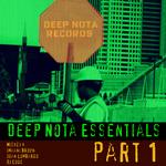 MICKEY K/JUAN LOMBARDO/DJ CODE - Deep Nota Essentials (Part 1) (Front Cover)