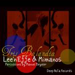 LEE N EFFE & MIMANOS - Tris Balandia (Front Cover)