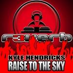 Raise To The Sky