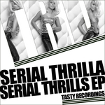 SERIAL THRILLA - Serial Thrills EP (Front Cover)