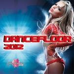 VARIOUS - Dancefloor 2012 (Front Cover)