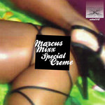 MARCUS MIXX - Special Creme (Front Cover)