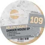 VAGALE, Arjun - Danger Mouse EP (Front Cover)