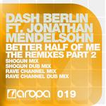 BERLIN, Dash feat JONATHAN MENDELSOHN - Better Half Of Me (The remixes Part 2) (Front Cover)