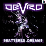 DEVRO - Shattered Dreams (Front Cover)