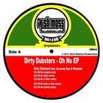 DIRTY DUBSTERS feat SCREECHY DAN/WHANDAH - Oh No (Front Cover)