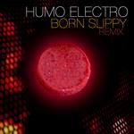 HUMO ELECTRO/UNDERWORLD/MIGUEL ASCANIO - Born Slippy (Front Cover)