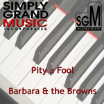 BARBARA & THE BROWNS - Pity A Fool (Front Cover)