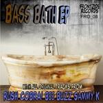 Bass Bath EP
