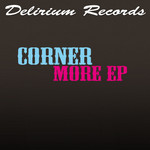 CORNER - More EP (Front Cover)
