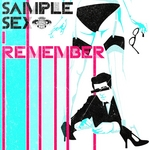 SAMPLE SEX - I Remember EP (Front Cover)