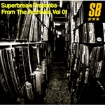 Superbreak Presents From The Archives Vol 01