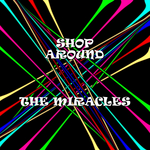 MIRACLES - Shop Around (Front Cover)