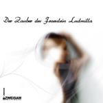 TRUMMER, Stefan - Der Zauber Des Fraulein Ludmilla (Front Cover)