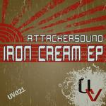 ATTACKERSOUND - Iron Cream EP (Front Cover)