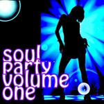 Soul Party Volume 1