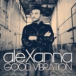 ALEXANNA - Good Vibration (Front Cover)