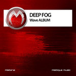 DEEP FOG - Wave (Front Cover)