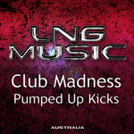 CLUB MADNESS - Pumped Up Kicks (Front Cover)