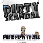 DIRTY SCANDAL - Mr Know It All (Front Cover)