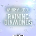 MISSY KOOL - Raining Diamonds (Front Cover)