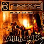 AKIRA SUN - Neocron 2: Deluxe Edition (Front Cover)