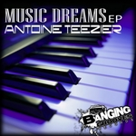 TEEZIER, Antoine - Music Dreams EP (Front Cover)
