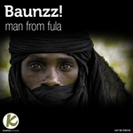BAUNZZ! - Man From Fula (Front Cover)