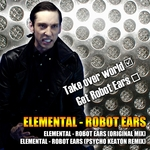 ELEMENTAL - Robot Ears (Front Cover)
