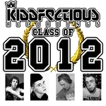 VARIOUS - Kiddfectious Class Of 2012 (Front Cover)