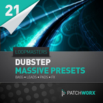 LOOPMASTERS - Patchworx 21: Dubstep (Sample Pack Massive Presets/MIDI) (Front Cover)