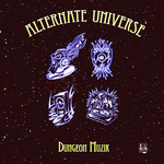 MUZIK, Dungeon - Alternate Universe (Front Cover)
