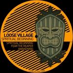 LOOSE VILLAGE - Spiritual Beginning (Front Cover)