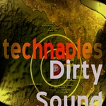 VARIOUS - Technaples Dirty Sound (Unmixed Compilation) (Front Cover)