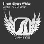 VARIOUS - Silent Shore White: Latest 10 Collection Vol 02 (Front Cover)
