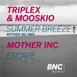 Summer Breeze Mother Inc Remix