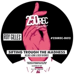 Sifting Trough The Madness EP