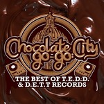 VARIOUS - Chocolate City Go-Go: The Best Of TEDD & DETT Records (Front Cover)