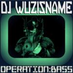 DJ WUZISNAME - Bass Mekanik Presents DJ Wuzisname: Operation Bass (Front Cover)