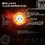 VUKMIROVIC, Bojan - Quantum Fluctuation EP (Front Cover)
