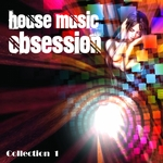 House Music Obsession Vol 1