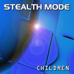 STEALTH MODE - Children (Front Cover)