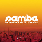 TODD TERRY/HOUSE OF GYPSIES - Samba (Front Cover)