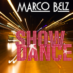 BELZ, Marco - Show Dance (Front Cover)