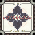 KING CHARLES - LoveBlood (Front Cover)