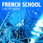 LAB OF MUSIC - French School (Front Cover)