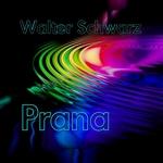 SCHWARZ, Walter - Prana (Front Cover)