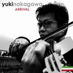 YUKI NAKAGAWA - Arrival (Front Cover)